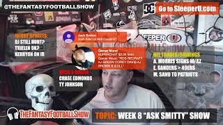 LIVE: Fantasy Football Week 8 Ask Smitty Show; Starts, Sits, Trades, News