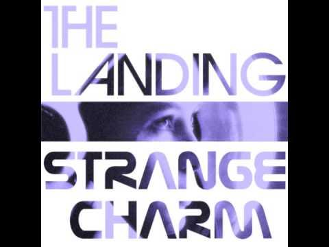 The Landing - Strange Charm