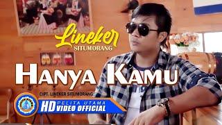 Lineker Situmorang - Hanya Kamu | Lagu Pop indonesia | Lagu Terbaru 2021 (Official Music Video)