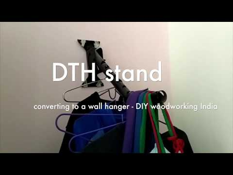 DTH stand to WALL Hanger - DIY woodworking India