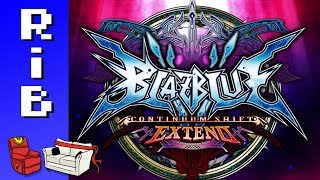 BlazBlue: Continuum Shift Extend! Featuring Kizzie Kay!! Run it Back!