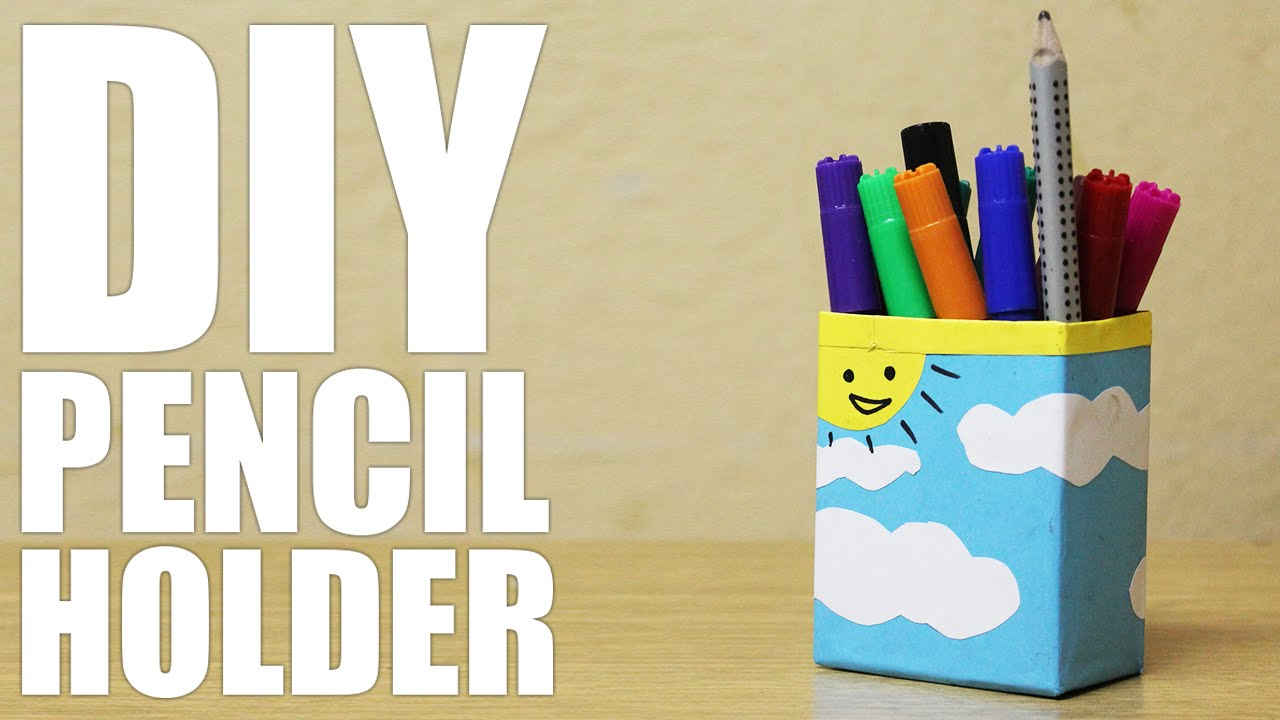 How to make a pencil holder - DIY Pencil Holder - YouTube