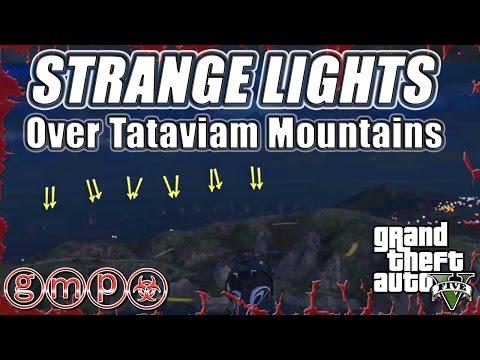 Strange Lights Over Tataviam Mountains | GTA V (5) MYSTERY