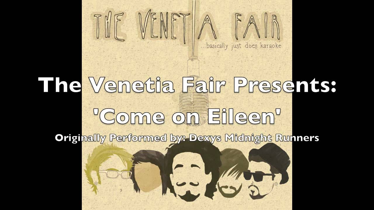 Download The Venetia Fair - 'Come On Eileen' (Dexys Midnight Runners cover)