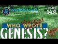 WHO CHANGED GENESIS?: Solomon's Gold Series - Part 14A. Proof It Was Altered! Who? When? Why?