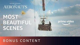 Most Beautiful Scenes: The Aeronauts | Prime Video