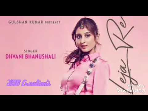 "Leja Leja Re , sung by ""Dhvani Bhanushali """