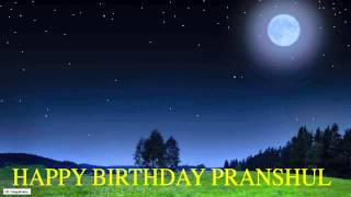 Pranshul  Moon La Luna - Happy Birthday