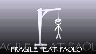 GionnyScandal FRAGILE FEAT. PAOLO MENEGUZZI #HMMF4
