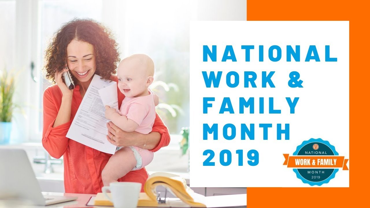 We Value #Work and #Family - National Work and Family Month 2019 | Virtual Vocations