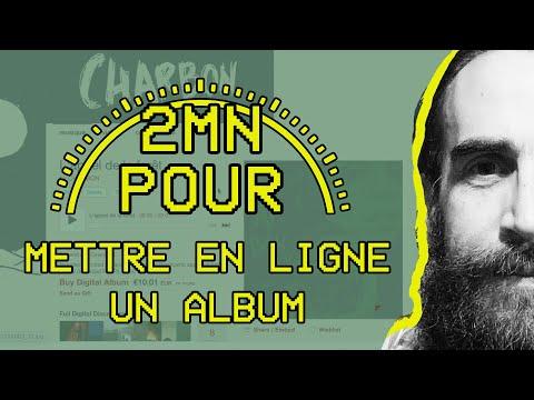 2 MIN POUR... mettre en ligne un album