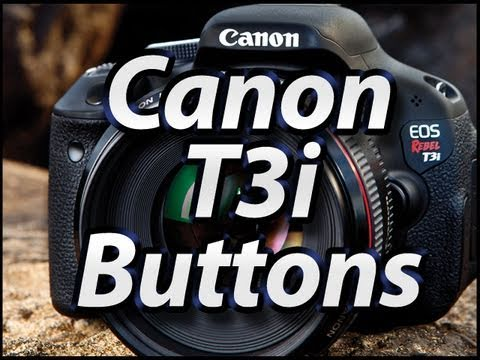 Canon T3i - External Buttons Tutorial - Training Video Lessons - Manual