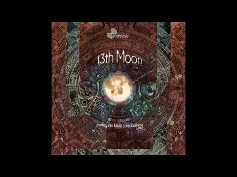 13th Moon: Journey Into Future Consciousness (Full Album / Álbum Completo)