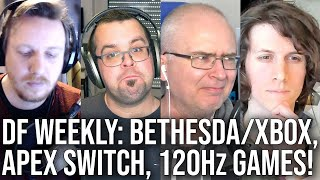 DF Direct Weekly: Bethesda/Xbox Deal, Apex Legends Switch, New 120Hz Games + Does Resolution Matter?