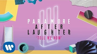Paramore - Tell Me How (Official Audio)