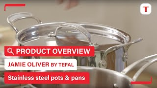 Jamie Oliver Tefal Stainless Steel Professional Series introduction
