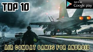 Top 10 Air Combat Games for Android | Google Playstore | with direct link