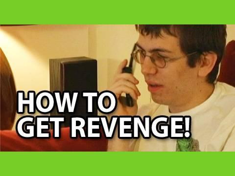 How To Get Revenge!