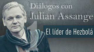 El líder de Hezbolá cara a cara con Assange - Diálogos con Julian Assange (E1)