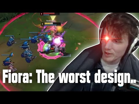 Fiora: Every Bad Mechanic Combined In One Champion.