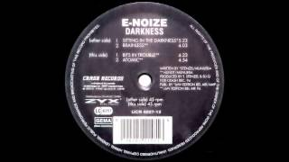 E Noize Sitting In The Darkness Acid Trance 1994