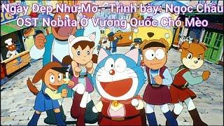Ngày Đẹp Như Mơ   Lyrics   Ngọc Châu   OST Doraemon Nobita Ở Vương Quốc Chó Mèo