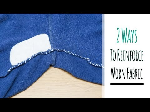 How to: Reinforce WORN Fabric in Clothing | 2 WAYS to Strengthen Weak Material | Sewing Tutorial