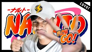 Naruto OP 4 Full |『FLOW - GO!!!』(Fighting Dreamers) ナルト Cover by SidMix PH