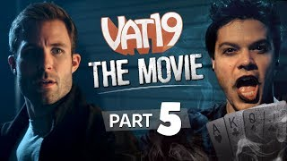 The Mystery Man | The Vat19 Movie: Part 5