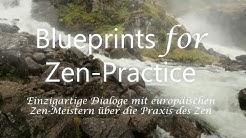 Film Blueprints for Zen Practice -  Was ist Zen? Was ist Zazen? [HD]
