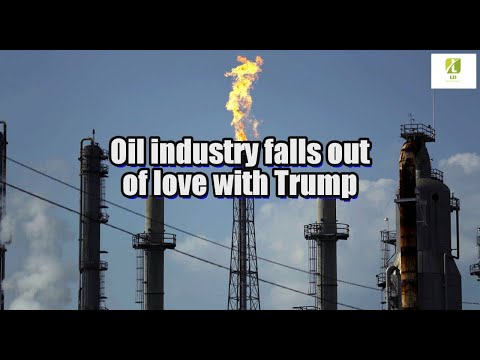 Oil industry falls out of love with Trump