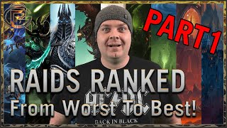 The Best & Worst WoW Raids RANKED! - Part 1