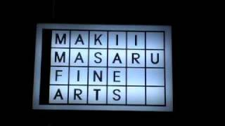 Makii Masaru Fine Arts, Tokyo Japan, 8-21-09