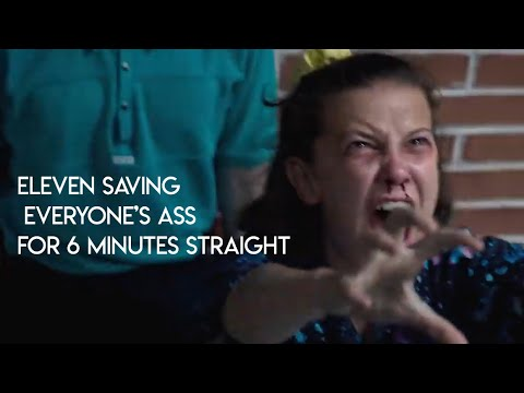 eleven saving everyone's ass for 6 minutes straight