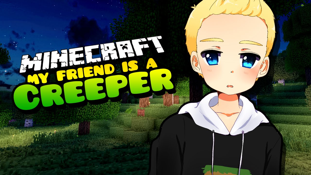 My Friend Is A Creeper Blood Everywhere Minecraft