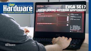 EVGA SC17: Das Overclocking-Notebook-Debüt ausprobiert
