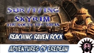 Surviving Skyrim [Episode 11 TQFS]: Reaching Raven Rock