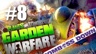 ЗОМБОСС! #8 Plants vs Zombies: Garden Warfare (HD) Zomboss Down DLC
