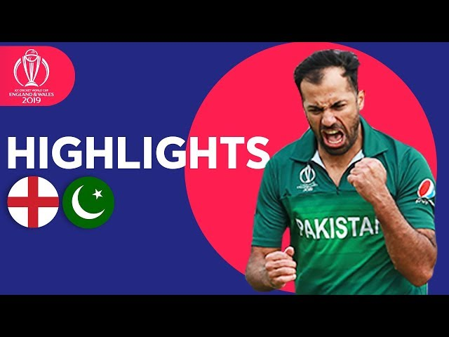 Wahab Stuns Hosts! | England vs Pakistan - Match Highlights | ICC Cricket World Cup 2019