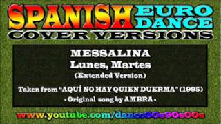 MESSALINA - Lunes, Martes (Extended Version)