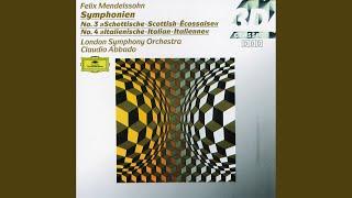 "Mendelssohn: Symphony No. 4 In A Major, Op. 90, MWV N 16 - ""Italian"" - 1. Allegro vivace"