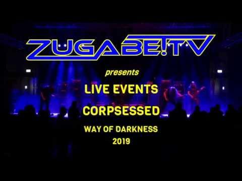 Corpsessed Livestream @ Way Of Darkness 2019