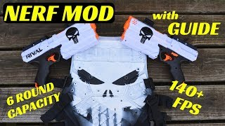 [NERF MOD] PUNISHER RIVAL KRONOS Mod Guide (6 Round Capacity, K26 and How To Dual Wield)