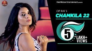 NEW PUNJABI SONG 2018 || CHAMKILA 22 || Sufraaz || Aakansha Sareen II OP Rai