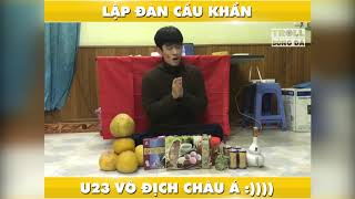 Admin Troll bóng đá lập đàn cầu cúp vô địch u23 Châu Á  =))