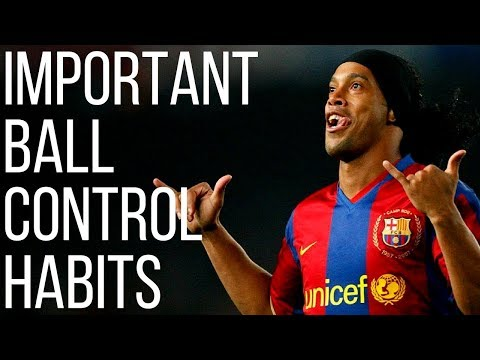 5 Soccer Ball Control Habits You Need To Develop