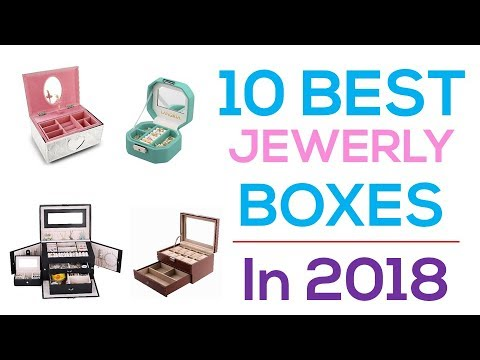 10 Best Jewelry Boxes In 2018