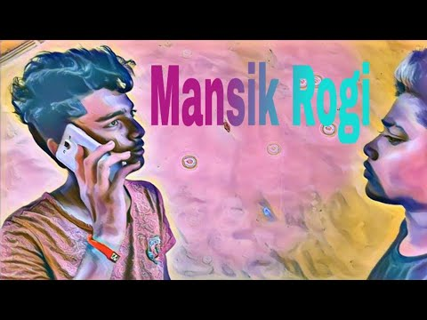 Mansik Rogi | Mental Patient | Desi Comedy | Vines | Dramatic Humour
