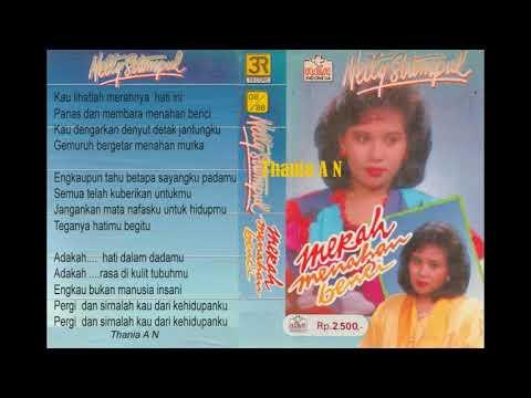 Netty Sitompul ~ Merah Menahan Benci ( Mario Christy )1988