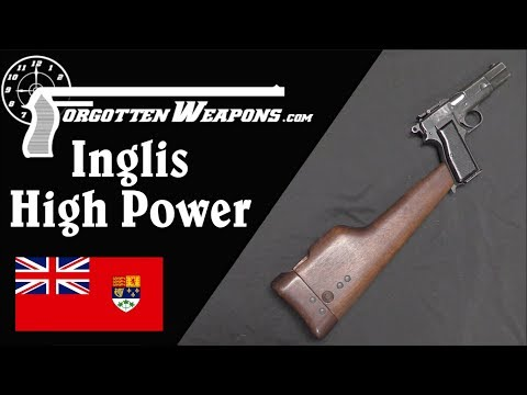 Inglis High Power: How a Chinese Whim Became A British Service Pistol